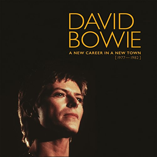 Bowie David (A New Career In A New Town)