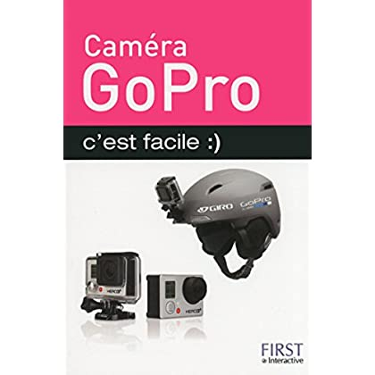 Caméra GoPro c'est facile