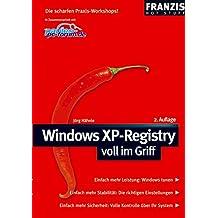 Windows XP Registry voll im Griff (Hot Stuff)