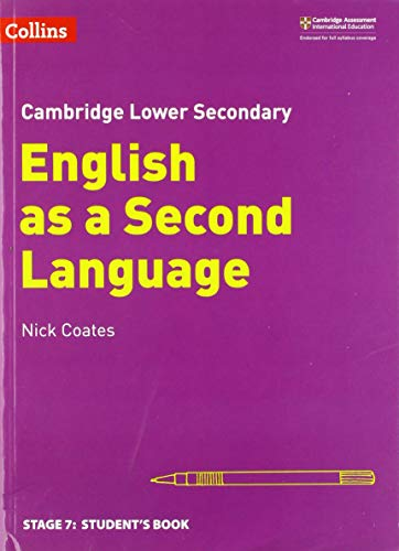 Lower Secondary English as a Second Language Student's Book: Stage 7 (Collins Cambridge Lower Secondary English as a Second Language)