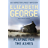 Playing For The Ashes: An Inspector Lynley Novel: 7 (English Edition)