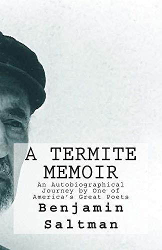 A Termite Memoir por Benjamin Saltman