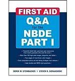 [First Aid Q&A for the NBDE: Pt. 1] [by: Derek M. Steinbacher]