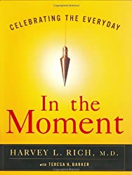 In the Moment: Celebrating the Everyday
