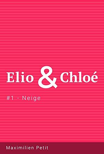 Couverture du livre Elio & Chloé - #1 Neige