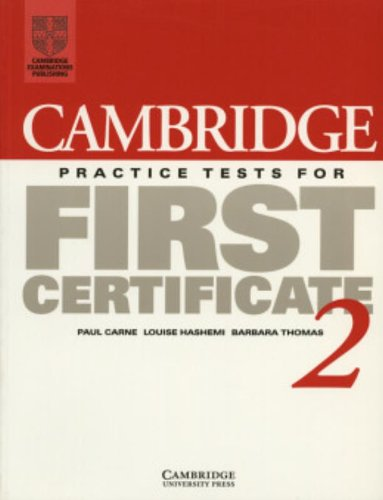 Cambridge Practice Tests for First Certificate 2 Student's book (FCE Practice Tests)
