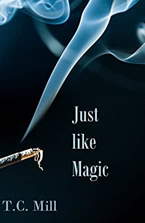 Just Like Magic eBook: T C  Mill: Amazon co uk: Kindle Store
