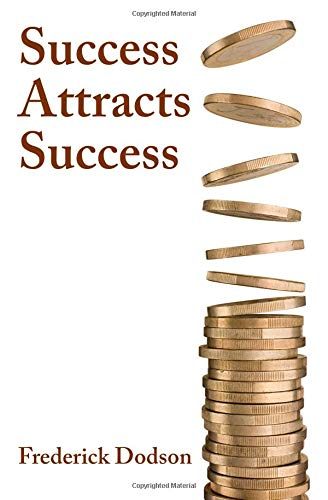 Success Attracts Success por Frederick Dodson