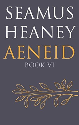 Aeneid Book VI por Seamus Heaney