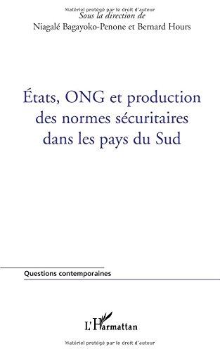 Etats, ONG et production des normes sécuraitaires dans les pays du Sud