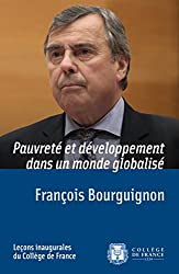 Pauvreté et développement dans un monde globalisé: Leçon inaugurale prononcée le jeudi 3avril2014