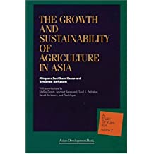 The Growth and Sustainability of Agriculture in Asia (Study of Rural Asia)