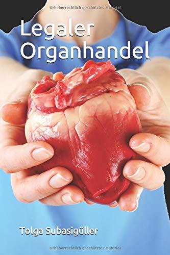 Legaler Organhandel