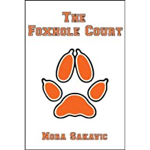 The Foxhole Court (All for the Game Book 1) (English Edition)