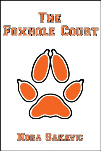 The Foxhole Court (All for the Game Book 1) (English Edition) por Nora Sakavic