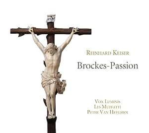 Keiser : Brockes-Passion