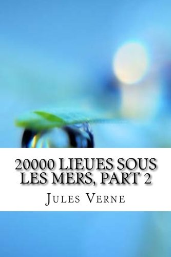 20000 Lieues sous les mers, part 2