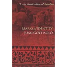 Marks of Identity by Juan Goytisolo (2003-09-25)