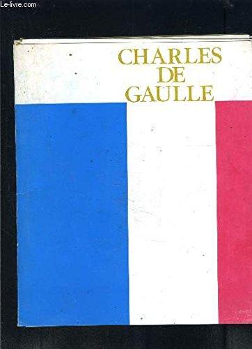 1 POCHETTE: CHARLES DE GAULLE- N° SPECIAL DE LA DOCUMENTATION PHOTOGRAPHIQUE FRANCAISE
