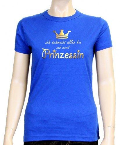 Ich schmeiss tout pour devenir princesse! t-shirt pour femme taille xS à xXL coloris Bleu - bleu