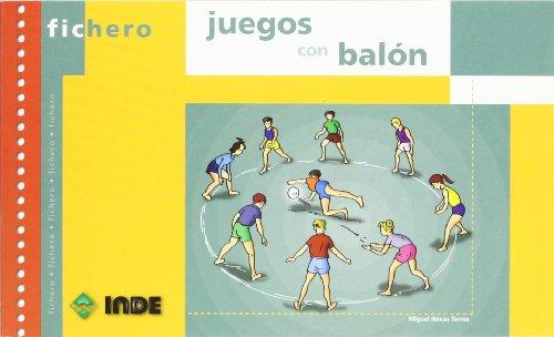 Juegos con balón (Ficheros de juegos y actividades) por Miguel Navas Torres