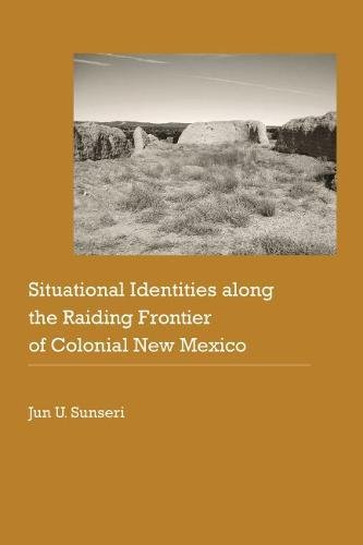 situational-identities-along-the-raiding-frontier-of-colonial-new-mexico