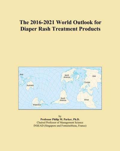 the-2016-2021-world-outlook-for-diaper-rash-treatment-products