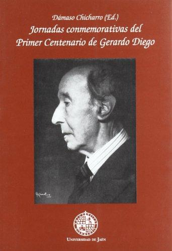 Jornadas conmemorativas del primer centenario de Gerardo Diego (Alonso de Bonilla)
