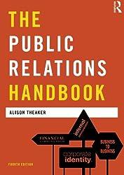 The Public Relations Handbook (Media Practice)