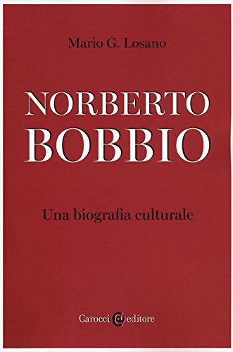 scaricare ebook gratis Norberto Bobbio. Una biografia culturale PDF Epub