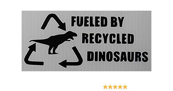 Fueled By Recycled Dinosaurs Aufkleber Autoaufkleber Sticker Auto Bonus Testaufkleber Estrellina Glückstern Gedruckte Montageanleitung Von Myrockshirt Waschanlagenfest Auto