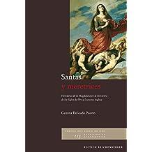 Santas y meretrices (herederas de la Magdalena de la literatura de los siglos de oro y la escena inglesa)