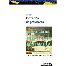 Investigación en educación matemática: recorridos históricos y metodológicos