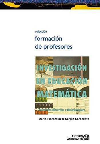 Investigación en educación matemática: recorridos históricos y metodológicos por Dario Fiorentini