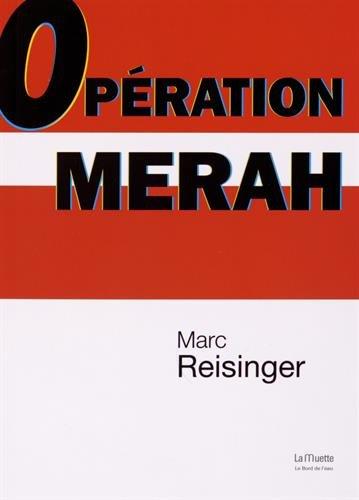 Opération Merah por Marc Reisinger