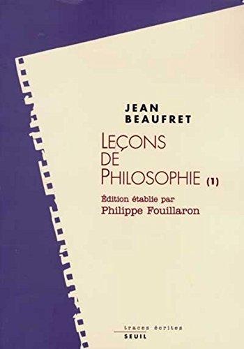 Leons de philosophie (1): Philosophie grecque - Le rationalisme classique
