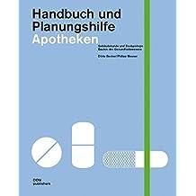 Handbuch und Planungshilfe. Apotheken