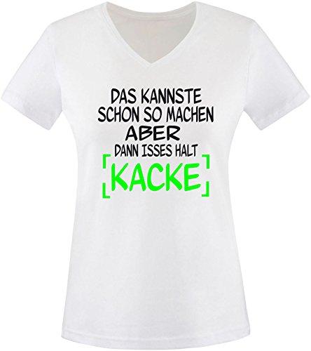EZYshirt® Das kannste schon so machen aber dann isses halt kacke Damen V-Neck T-Shirt Weiß/ Schwarz/ Neongr