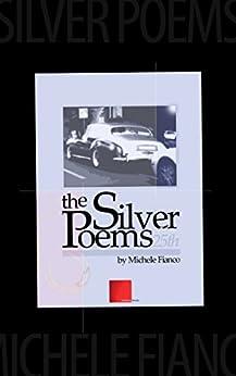 the Silver Poems: 25th di [Fianco, Michele]