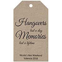 Gift Tags - 'Hangovers last a day, memories last a lifetime' - 5cm x 9cm - Kraft card, Personalised, Wedding, Birthday, Party Hen