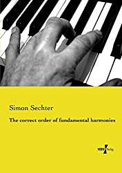 The correct order of fundamental harmonies (English Edition)