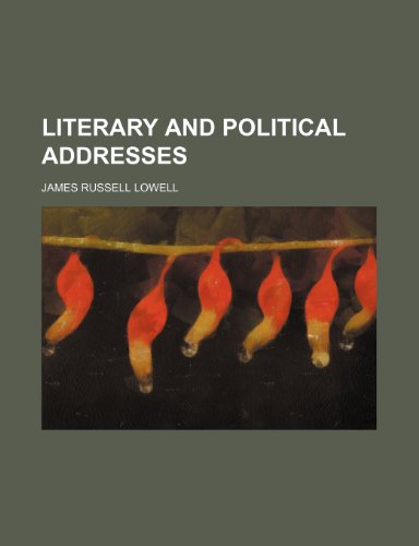 Literary and political addresses (Volume 7)