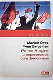 Porto alegre: la Esperanza de otrademocracia (Temas Deba)