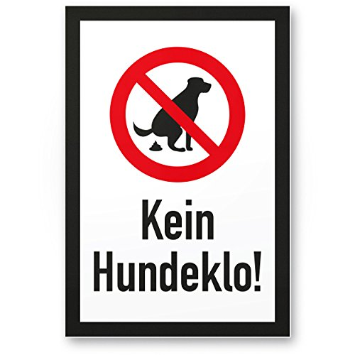 Kein Hundeklo (20x30cm), Kunststoff Schild Hunde kacken verboten - Verbotsschild/Hundeverbotsschild, Verbot Hundeklo/Hundekot / Hundehaufen/Hundekacke / Keine Hundetoilette