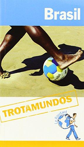 Brasil (Trotamundos - Routard)