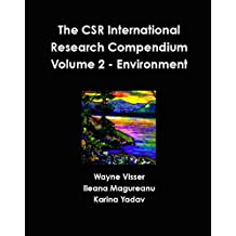The CSR International Research Compendium: Volume 2 - Environment (English Edition)