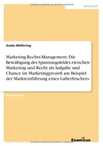 marketing-rechts-management-die-bewaltigung-des-spannungsfeldes-zwischen-marketing-und-recht-als-auf