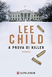 A prova di killer: Le avventure di Jack Reacher (La Gaja scienza Vol. 797)