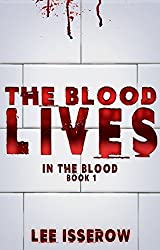 The Blood Lives (In The Blood Book 1) (English Edition)