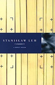A Perfect Vacuum (English Edition) de [Lem, Stanislaw]